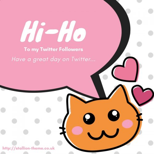 Hi-Ho To My Twitter Followers Image
