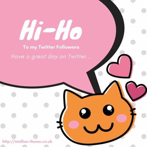 Hi-Ho To My Twitter Followers Pic